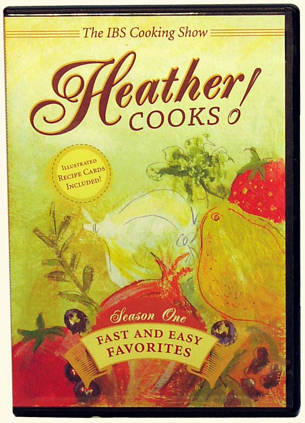 Heather Cooks! IBS Cooking Show DVD &amp;  Recipe Cards<BR><EM>Fast & Easy Favorites</em>