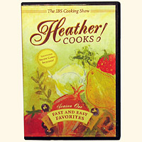 Heather Cooks! IBS Cooking Show DVD &  Recipe Cards <EM>Fast & Easy Favorites</em>